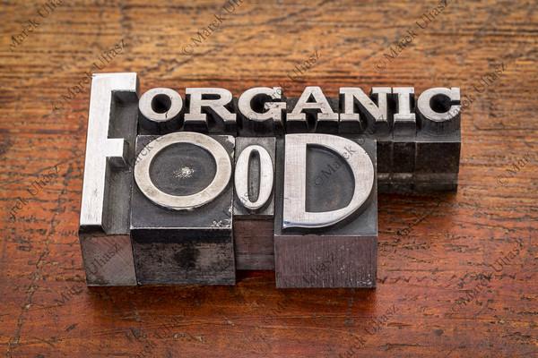 organic food text in metal type