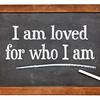 I am loved- positive affirmation words