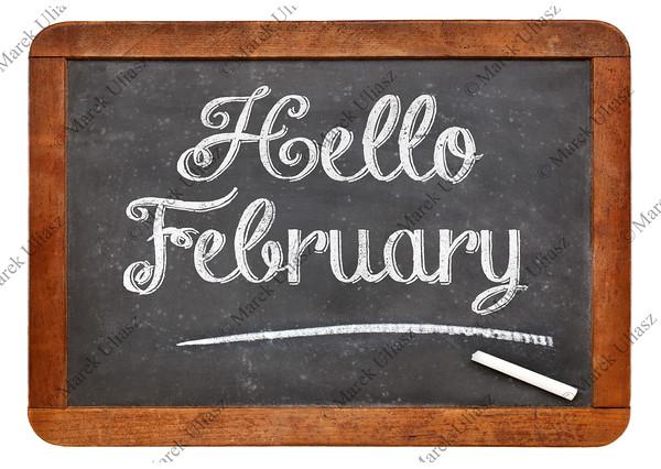 Hello February sign on blackboard