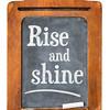 Rise and shine on blackboard