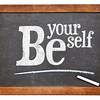 Be yourself blackboard sign