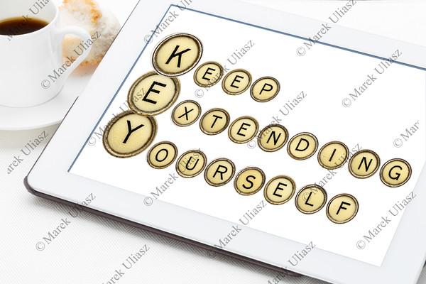 keep extending yourself  (KEY) - motivation acronym