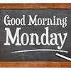 Good Morning Monday on blackboard