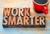 work smarter advice in wood type
