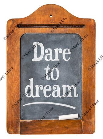Dare to dream blackboard sign