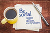Be social online and offline