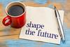 Shape the future phrase on napkin