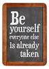 Be yourself reminder blackboard sign