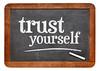 Trust yourself - blackboard sign