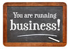 You are running business