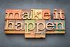 make it happen in wood type