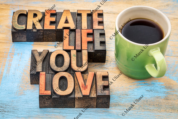 create life you love in wood type