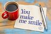 You make me smile on napkin