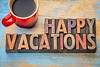 Happy vacations in wood type
