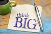 Think big phrase on a napkin