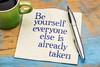 be yourself advice on napkin