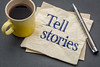 Tell stories advice or reminder