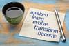 awaken, learn, evolve, transform, become