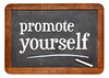 promote yourself blackboard sign