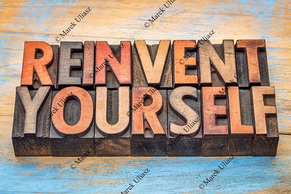 reinvent yourself - motivational words