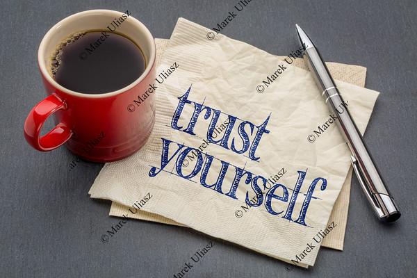 Trust yourself advice on napkin