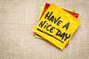 Have a nice day sticky note