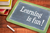Learning is fun - blackboard
