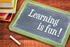Learning is fun - blackboard