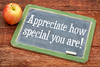 Appreciate how special you are!