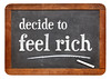 decide to feel rich - blackboard
