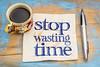 stop wasting time - naokin handwriting