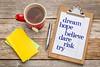 Dream, hope, believe on clipbaord