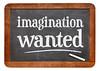 imagination wanted blackboard sign