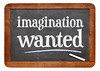 imagination wanted blackboard sign