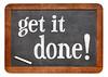 Get it done blackboard sign