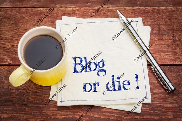 Blog or die! Note on napkin.