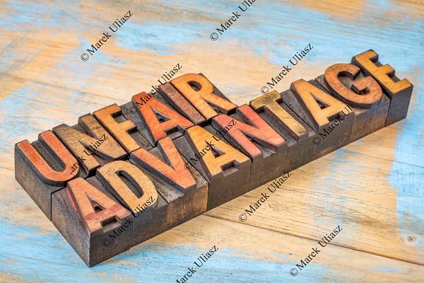 unfair advantage in wood type