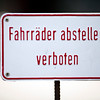 """Sign with the German words """"Fahrräder abstellen verboten"""", meaning """"park bicycles prohibited"""", Berlin, Germany"""