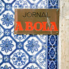"Plaque with the sign ""Jornal A Bola"" (The Ball Newspaper), a popular football newspaper in Portugal. Bairro Alto, Lisbon."
