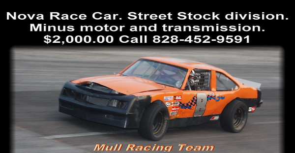 Nova Race Car. Street Stock division. Minus motor and transmission.  $2,000.00  Call 828-452-9591 Mull Racing