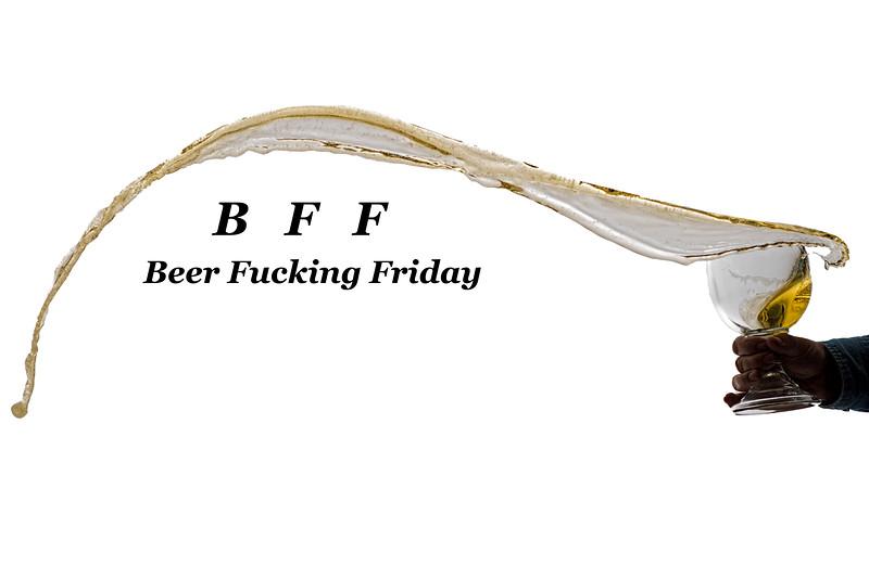 Beer fuching Friday