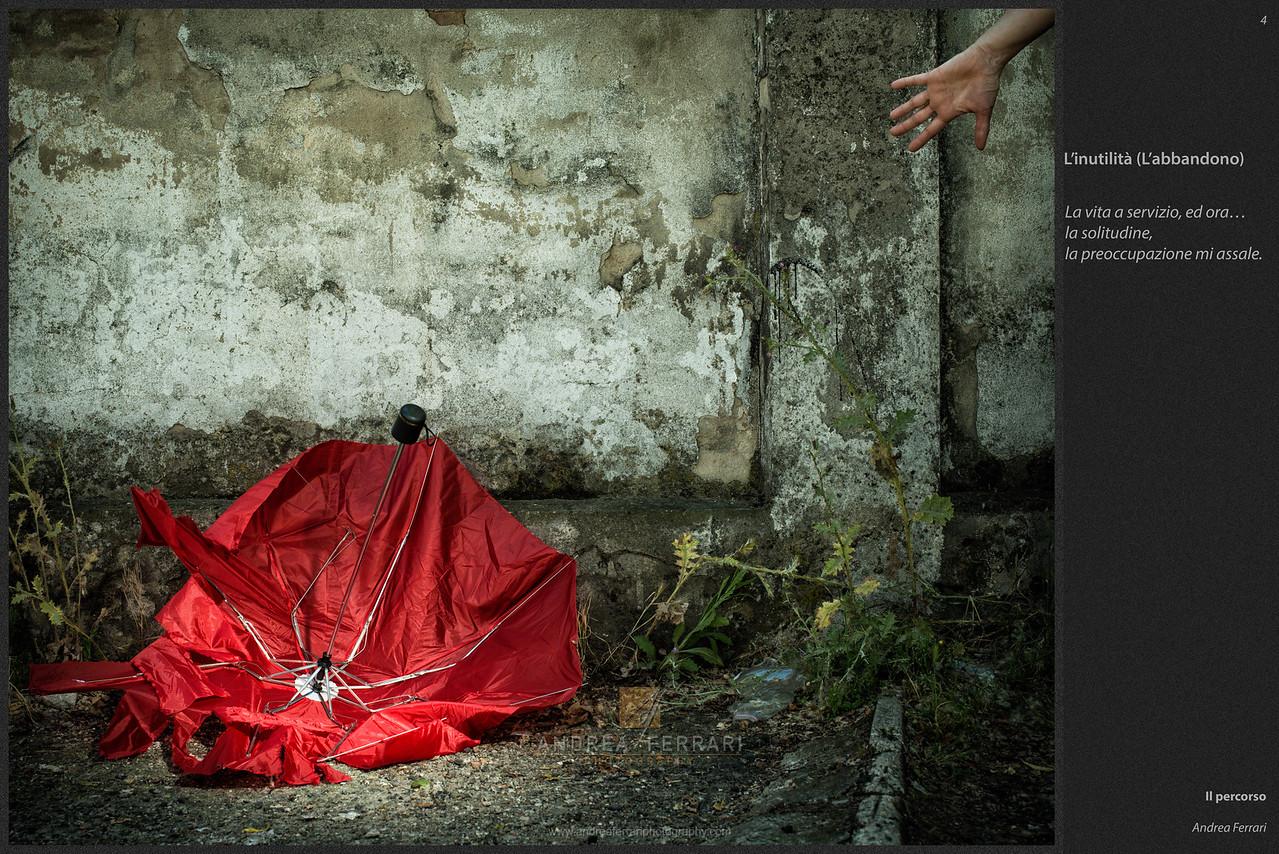 Il percorso (4) - L'inutilità - L'abbandono