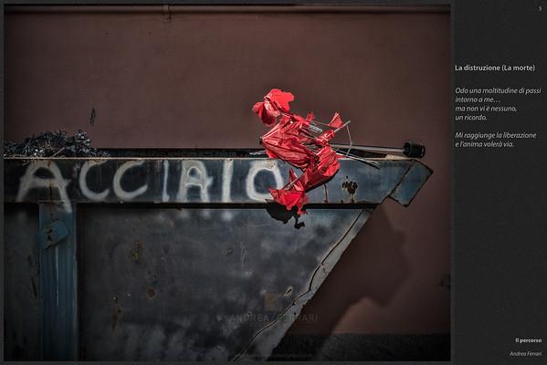 Il percorso (5) - La distruzione - La morte