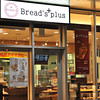 Bread's Plus.<br /> I went here with Mum and Dad when they visited Japan.