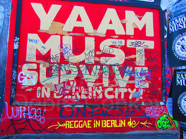 Yaam Must Survive, Berlin Wall, Germany