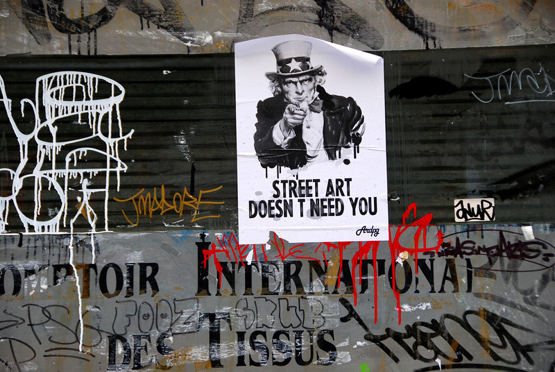 Street Art Doesn't Need You poster by ARDPG, Paris, 2013.