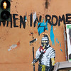 When in Rome, Street Art near the Colosseum, 2010.