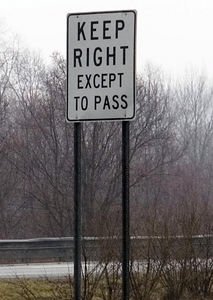 KEEP RIGHT EXCEPT TO PASS  39:4-82 Failure to keep right - 2 pts 39:4-87 Failure to yield to overtaking vehicle - 2 pts 39:4-97.1 Slow speed blocking traffic - 2pts  Here are some of the signs that appear on NJ highways. I think they are in a language not understood by most of the drivers on the road.