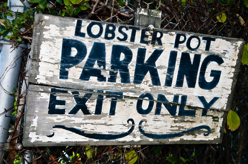 Lobster Pot Parking by Exit Only