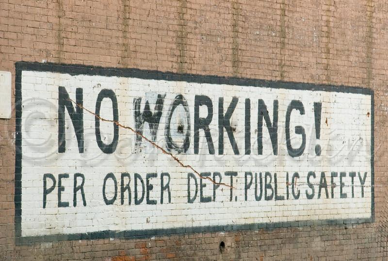 No Working!